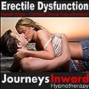 Erectile Dysfunction - Hypnosis to Eliminate Performance...