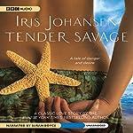 Tender Savage | Iris Johansen