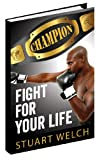 img - for CHAMPION - Fight For Your Life book / textbook / text book