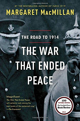 The War That Ended Peace: The Road to 1914 PDF