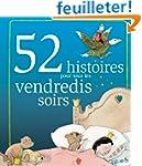 52 histoires pour tous les vendredis...