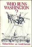 img - for Who Runs Washington? book / textbook / text book