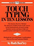 img - for Touch Typing in Ten Lessons: A Home-Study Course With Complete Instructions in the Fundamentals of Touch Typewriting [Paperback] [1989] Revised Ed. Ruth Ben'ary book / textbook / text book