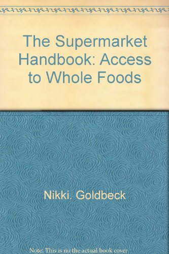 The supermarket handbook: access to whole foods PDF