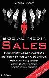 Social Media Sales: Statt sinnloser Zeitverschwendung profitieren Sie jetzt von XING und Co.
