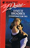 Candlelight For Two (Silhouette Desire, No 577) (0373055773) by Annette Broadrick