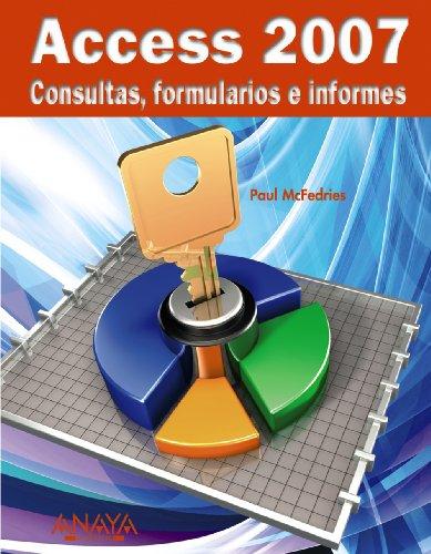 Access 2007. Consultas, formularios e informes (Anaya Multimedia)