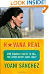 Havana Real: One Woman Fights to Tell...