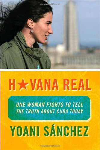 Havana Real: One Woman Fights to Tell the Truth about...