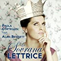 La sovrana lettrice Audiobook by Alan Bennett Narrated by Paola Cortellesi