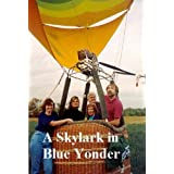 A Skylark in Blue Yonderby Jon Brownridge