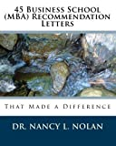 img - for 45 Business School (MBA) Recommendation Letters: That Made a Difference book / textbook / text book