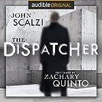The Dispatcher | John Scalzi