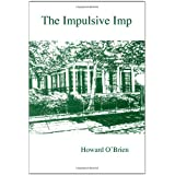 The Impulsive Imp ~ Howard O'Brien