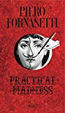 img - for Piero Fornasetti: Practical Madness book / textbook / text book