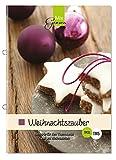 Weihnachtszauber: Die besten Rezepte für den Thermomix rund um Weihnachten
