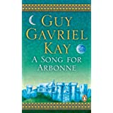 A Song for Arbonneby Guy Gavriel Kay