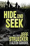 Hide and Seek: A Novel