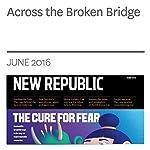 Across the Broken Bridge | Suki Kim
