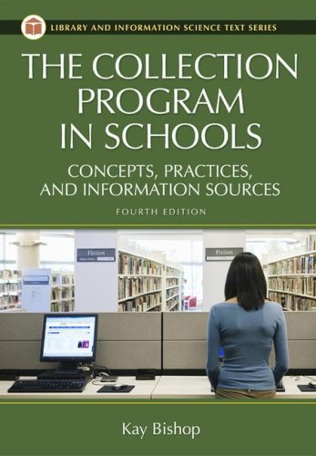 The Collection Program in Schools: Concepts, Practices,...