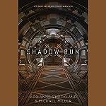 Shadow Run | AdriAnne Strickland,Michael Miller