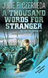 A Thousand Words For Stranger (10th Anniversary Edition) (0756404584) by Czerneda, Julie E.