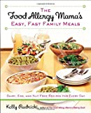 The Food Allergy Mama's Easy, Fast
