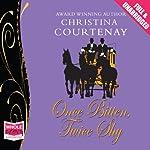 Once Bitten Twice Shy | Christina Courtenay