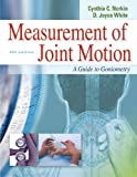 Measurement of Joint Motion: A Guide to Goniometry (4th edition) (MEASUREMENT OF JOINT MOTION: A GDE TO GONIOMETRY)