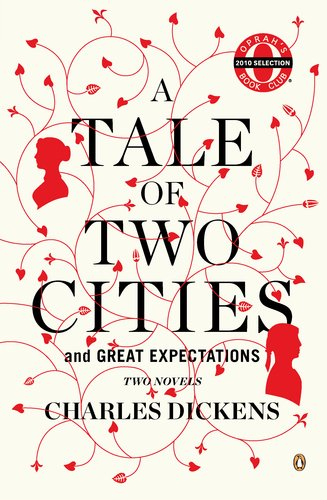 A Tale of Two Cities  Two Novels, Charles Dickens
