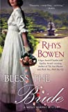 Bless the Bride (0312547455) by Bowen, Rhys