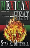 img - for Mexican Heat (Nick Woods Book 2) (Volume 2) book / textbook / text book