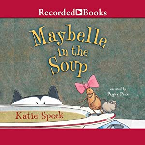 Maybelle in the Soup Audiobook