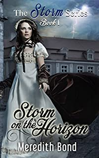 Storm On The Horizon: A Paranormal Regency Romance Novella by Meredith Bond ebook deal