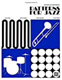 img - for Patterns for Jazz -- A Theory Text for Jazz Composition and Improvisation: Bass Clef Instruments book / textbook / text book