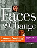 img - for Faces of Change: Assume Nothing! Why and How to Get Youth Ready for Life by Reginald B. Beaty, Tony L. Owens (2008) Perfect Paperback book / textbook / text book