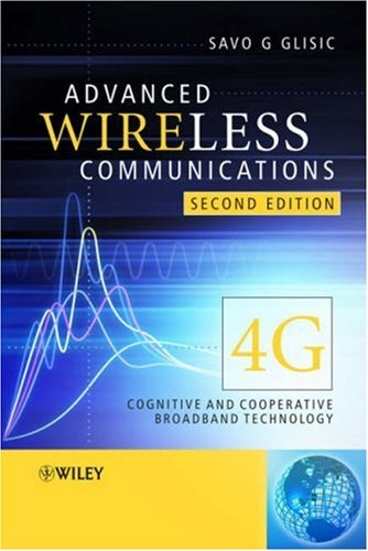 Advanced Wireless Communications: 4G Cognitive and Cooperative Broadband Technology