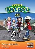 Little Bridge CE2 : Cahier d'activités