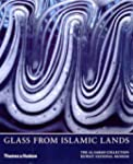 Glass From Islamic Lands: The Al Saba...