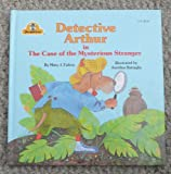 img - for Detective Arthur in The Case of the Mysterious Stranger book / textbook / text book