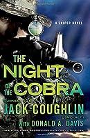 The Night of the Cobra: A Sniper Novel (Kyle Swanson Sniper Novels)