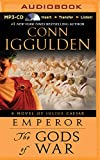 The Gods of War: A Novel of Julius Caesar (Emperor) Conn Iggulden