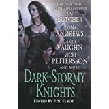 Dark and Stormy Knightsby P. N. Elrod