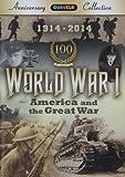 World War I: America & The Great War