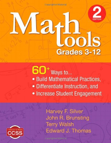 Math Tools, Grades 3-12: 60+ Ways To Build Mathematical Practices, Differentiate Instruction, And Increase Student Engagement front-932204