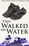 img - for They Walked On Water: The Untold Story of Wembley 1968 book / textbook / text book
