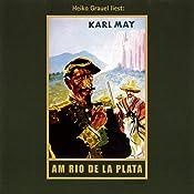 Am Rio de la Plata (El Sendador 1) | Karl May