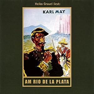 Am Rio de la Plata (El Sendador 1) Audiobook