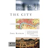 The City: A Global History (Modern Library Chronicles) ~ Joel Kotkin