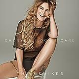 I Don't Care (The Remixes) [Explicit]